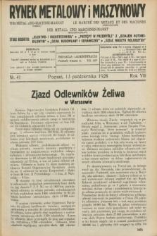 Rynek Metalowy i Maszynowy. R.8, nr 41 (13 października 1928) + dod.