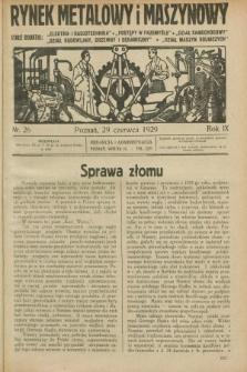 Rynek Metalowy i Maszynowy. R.9, nr 26 (29 czerwca 1929) + dod.
