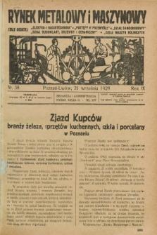 Rynek Metalowy i Maszynowy. R.9, nr 38 (21 września 1929) + dod.