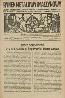 Rynek Metalowy i Maszynowy. R.10, nr 3 (18 stycznia 1930) + dod.