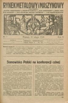 Rynek Metalowy i Maszynowy. R.10, nr 7 (15 lutego 1930) + dod.