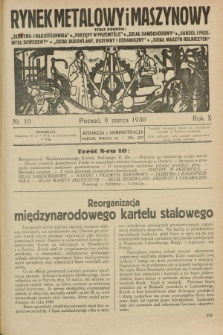 Rynek Metalowy i Maszynowy. R.10, nr 10 (8 marca 1930) + dod.