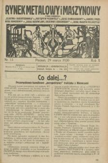 Rynek Metalowy i Maszynowy. R.10, nr 13 (29 marca 1930) + dod.