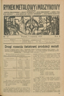 Rynek Metalowy i Maszynowy. R.10, nr 14 (5 kwietnia 1930) + dod.