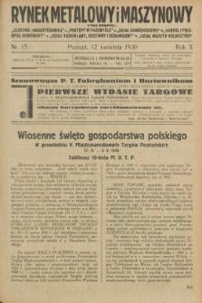 Rynek Metalowy i Maszynowy. R.10, nr 15 (12 kwietnia 1930) + dod.