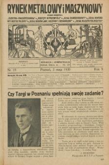 Rynek Metalowy i Maszynowy. R.10, nr 18 (3 maja 1930) + dod.