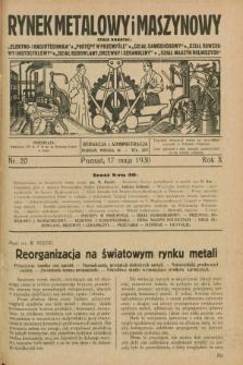 Rynek Metalowy i Maszynowy. R.10, nr 20 (17 maja 1930) + dod.