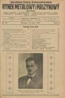 Rynek Metalowy i Maszynowy. R.10, nr 29 (19 lipca 1930) + dod. + wkładka