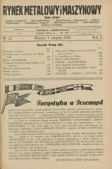 Rynek Metalowy i Maszynowy. R.10, nr 32 (9 sierpnia 1930) + dod.