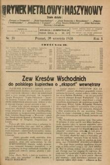 Rynek Metalowy i Maszynowy. R.10, nr 38 (20 września 1930) + dod.