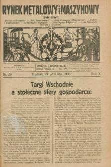 Rynek Metalowy i Maszynowy. R.10, nr 39 (27 września 1930) + dod.
