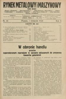 Rynek Metalowy i Maszynowy. R.10, nr 44 (1 listopada 1930) + dod.