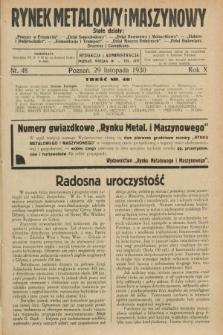 Rynek Metalowy i Maszynowy. R.10, nr 48 (29 listopada 1930) + dod.