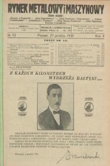 Rynek Metalowy i Maszynowy. R.10, nr 52 (29 grudnia 1930) + dod. + wkładka