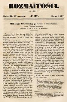 Rozmaitości : pismo dodatkowe do Gazety Lwowskiej. 1857, nr37