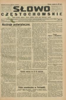 Słowo Częstochowskie : dziennik polityczny, społeczny i literacki, poświęcony sprawom miasta Częstochowy i powiatu. R.1, № 25 (15 kwietnia 1931)