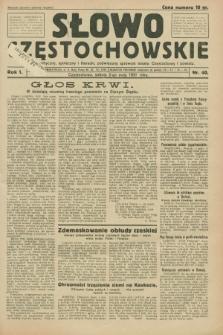 Słowo Częstochowskie : dziennik polityczny, społeczny i literacki, poświęcony sprawom miasta Częstochowy i powiatu. R.1, nr 40 (2 maja 1931)