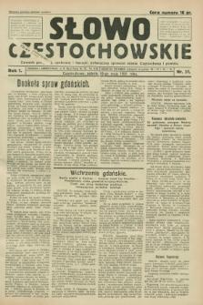 Słowo Częstochowskie : dziennik polityczny, społeczny i literacki, poświęcony sprawom miasta Częstochowy i powiatu. R.1, nr 51 (16 maja 1931)