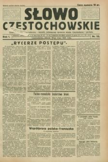 Słowo Częstochowskie : dziennik polityczny, społeczny i literacki, poświęcony sprawom miasta Częstochowy i powiatu. R.1, nr 53 (19 maja 1931)
