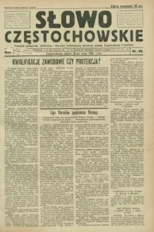 Słowo Częstochowskie : dziennik polityczny, społeczny i literacki, poświęcony sprawom miasta Częstochowy i powiatu. R.1, nr 56 (22 maja 1931)