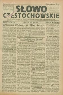 Słowo Częstochowskie : dziennik polityczny, społeczny i literacki, poświęcony sprawom miasta Częstochowy i powiatu. R.1, nr 101 (17 lipca 1931)