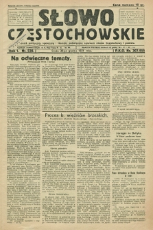 Słowo Częstochowskie : dziennik polityczny, społeczny i literacki, poświęcony sprawom miasta Częstochowy i powiatu. R.1, nr 238 (30 grudnia 1931)