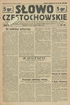 Słowo Częstochowskie : dziennik polityczny, społeczny i literacki, poświęcony sprawom miasta Częstochowy i powiatu. R.2, nr 13 (17 stycznia 1932)