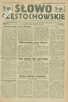 Słowo Częstochowskie : dziennik polityczny, społeczny i literacki, poświęcony sprawom miasta Częstochowy i powiatu. R.2, nr 27 (4 lutego 1932)