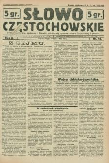 Słowo Częstochowskie : dziennik polityczny, społeczny i literacki, poświęcony sprawom miasta Częstochowy i powiatu. R.2, nr 46 (26 lutego 1932)
