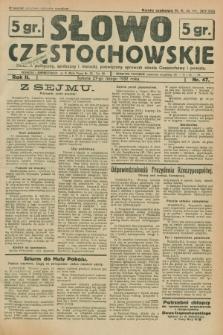 Słowo Częstochowskie : dziennik polityczny, społeczny i literacki, poświęcony sprawom miasta Częstochowy i powiatu. R.2, nr 47 (27 lutego 1932)