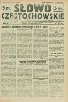 Słowo Częstochowskie : dziennik polityczny, społeczny i literacki, poświęcony sprawom miasta Częstochowy i powiatu. R.2, nr 51 (3 marca 1932)