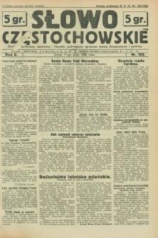 Słowo Częstochowskie : dziennik polityczny, społeczny i literacki, poświęcony sprawom miasta Częstochowy i powiatu. R.2, nr 106 (11 maja 1932)