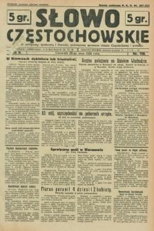 Słowo Częstochowskie : dziennik polityczny, społeczny i literacki, poświęcony sprawom miasta Częstochowy i powiatu. R.2, nr 118 (26 maja 1932)
