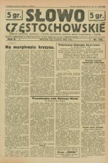 Słowo Częstochowskie : dziennik polityczny, społeczny i literacki, poświęcony sprawom miasta Częstochowy i powiatu. R.2, nr 126 (5 czerwca 1932)