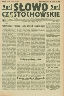 Słowo Częstochowskie : dziennik polityczny, społeczny i literacki, poświęcony sprawom miasta Częstochowy i powiatu. R.2, nr 132 (12 czerwca 1932)