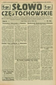 Słowo Częstochowskie : dziennik polityczny, społeczny i literacki, poświęcony sprawom miasta Częstochowy i powiatu. R.2, nr 142 (24 czerwca 1932)