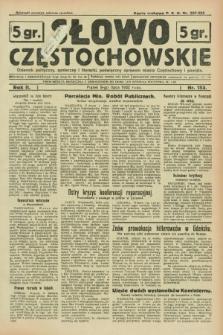 Słowo Częstochowskie : dziennik polityczny, społeczny i literacki, poświęcony sprawom miasta Częstochowy i powiatu. R.2, nr 153 (8 lipca 1932)