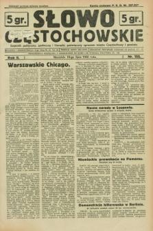 Słowo Częstochowskie : dziennik polityczny, społeczny i literacki, poświęcony sprawom miasta Częstochowy i powiatu. R.2, nr 155 (10 lipca 1932)