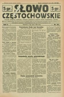 Słowo Częstochowskie : dziennik polityczny, społeczny i literacki, poświęcony sprawom miasta Częstochowy i powiatu. R.2, nr 161 (17 lipca 1932)