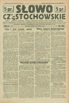 Słowo Częstochowskie : dziennik polityczny, społeczny i literacki, poświęcony sprawom miasta Częstochowy i powiatu. R.2, nr 164 (21 lipca 1932)
