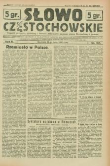 Słowo Częstochowskie : dziennik polityczny, społeczny i literacki, poświęcony sprawom miasta Częstochowy i powiatu. R.2, nr 167 (24 lipca 1932)