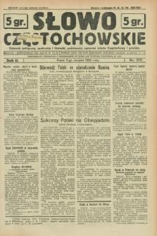 Słowo Częstochowskie : dziennik polityczny, społeczny i literacki, poświęcony sprawom miasta Częstochowy i powiatu. R.2, nr 177 (5 sierpnia 1932)