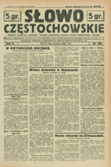 Słowo Częstochowskie : dziennik polityczny, społeczny i literacki, poświęcony sprawom miasta Częstochowy i powiatu. R.2, nr 180 (9 sierpnia 1932)