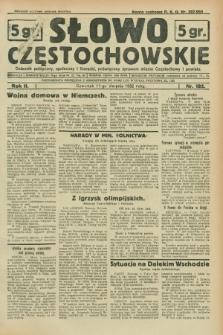 Słowo Częstochowskie : dziennik polityczny, społeczny i literacki, poświęcony sprawom miasta Częstochowy i powiatu. R.2, nr 182 (11 sierpnia 1932)