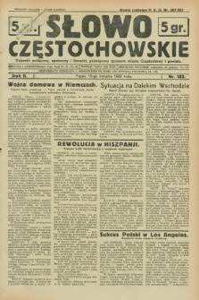 Słowo Częstochowskie : dziennik polityczny, społeczny i literacki, poświęcony sprawom miasta Częstochowy i powiatu. R.2, nr 183 (12 sierpnia 1932)