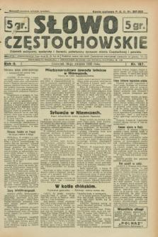 Słowo Częstochowskie : dziennik polityczny, społeczny i literacki, poświęcony sprawom miasta Częstochowy i powiatu. R.2, nr 187 (18 sierpnia 1932)
