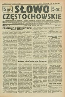 Słowo Częstochowskie : dziennik polityczny, społeczny i literacki, poświęcony sprawom miasta Częstochowy i powiatu. R.2, nr 191 (23 sierpnia 1932)