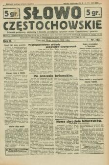Słowo Częstochowskie : dziennik polityczny, społeczny i literacki, poświęcony sprawom miasta Częstochowy i powiatu. R.2, nr 193 (25 sierpnia 1932)