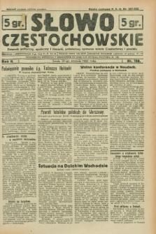 Słowo Częstochowskie : dziennik polityczny, społeczny i literacki, poświęcony sprawom miasta Częstochowy i powiatu. R.2, nr 198 (31 sierpnia 1932)