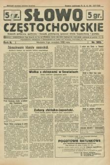 Słowo Częstochowskie : dziennik polityczny, społeczny i literacki, poświęcony sprawom miasta Częstochowy i powiatu. R.2, nr 202 (4 września 1932)